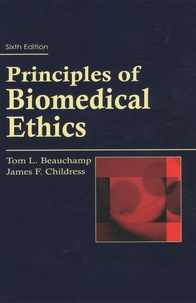 Tom L. Beauchamp et James F. Childress - Principles of Biomedical Ethics.