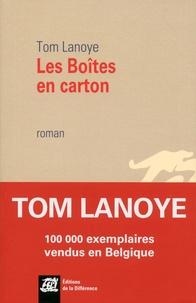 Tom Lanoye - Les Boîtes en carton.
