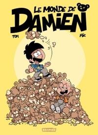 Tom et  Mic - Le monde de Damien Tome 1 : .