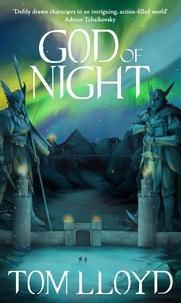 Tom Lloyd - God of Night - Book Four of The God Fragments.