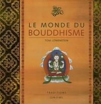 Tom Lowenstein - Le Monde du Bouddhisme.