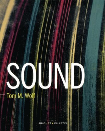 Tom M. Wolf - Sound.