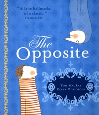 Tom MacRae et Elena Odriozola - The Opposite.