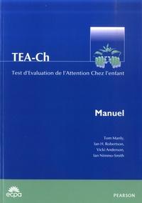 Tom Manly et Ian H. Robertson - TEA-Ch Test d'évaluation de l'attention chez l'enfant - Manuel.