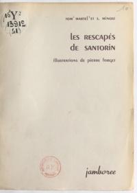 Tom Martel et S. Minost - Les rescapés de Santorin.