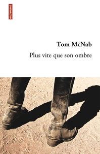 Tom McNab - Plus vite que son ombre.