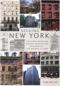 Tom Miller - Seeking New York.