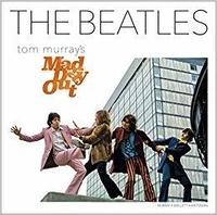 Tom Murray - The Beatles - Tom Murray's Mad Day Out.