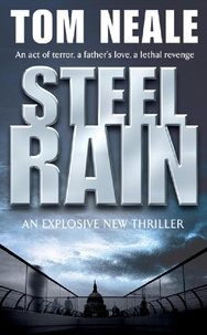 Tom Neale - Steel Rain.
