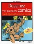 Tom Nguyen - Dessinez vos premiers comics - Le guide indispensable pour réussir vos strips !.