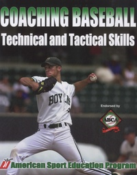 Tom O'connell - Coaching Baseball - Technical and Tactical Skills.