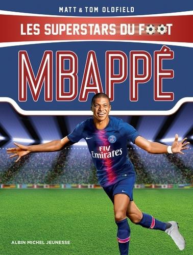 Mbappé. Les Superstars du foot