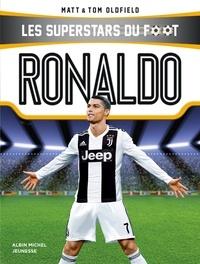 Tom Oldfield et Matt Oldfield - Ronaldo - Les Superstars du foot.