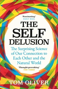 Amazon ebooks gratuits télécharger kindle The Self Delusion  - The Surprising Science of How We Are Connected and Why That Matters