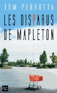 Tom Perrotta - Les disparus de Mapleton.