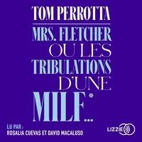 Tom Perrotta - Mrs Fletcher ou les tribulations d'une MILF.