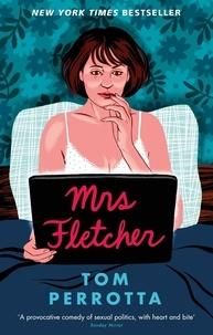 Tom Perrotta - Mrs Fletcher.