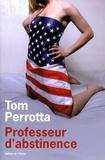 Tom Perrotta - Professeur d'abstinence.