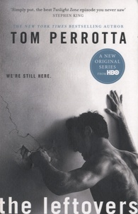 Tom Perrotta - The Leftovers.