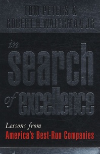Tom Peters - In Search of Excellence : Lessons from America's Best-run Companies.