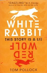 Tom Pollock - White Rabbit, Red Wolf.