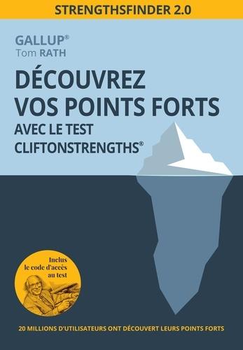 Découvrez vos points forts avec le test CliftonStrengths