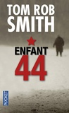Tom Rob Smith - Enfant 44.