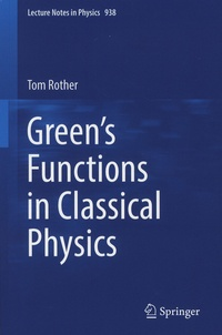 Greens Functions in Classical Physics.pdf