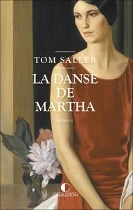 Tom Saller - La danse de Martha.