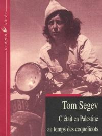 Tom Segev - .