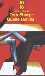 Google ebook epub téléchargements Quelle famille ! par Tom Sharpe