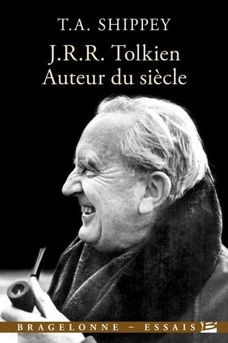Tom Shippey - J. R. R. Tolkien - Auteur du siècle.
