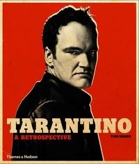 Téléchargez des livres gratuits pour Android Tarantino: a retrospective (Litterature Francaise) 9780500023174 PDF