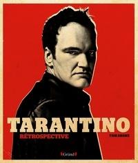 Tarantino- Rétrospective - Tom Shone |