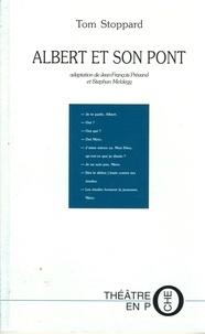 Tom Stoppard - Albert et son pont.
