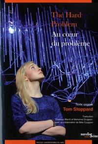 Tom Stoppard - Au coeur du problème.