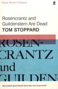 Tom Stoppard - Rosencrantz and Guildenstern Are Dead.