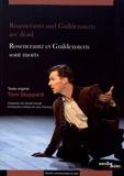 Tom Stoppard - Rosencrantz et Guildenstern sont morts.