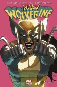 Tom Taylor et Nick Virella - All-New Wolverine Tome 3 : Ennemie d'état.