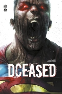 Tom Taylor et Trevor Hairsine - DCeased.