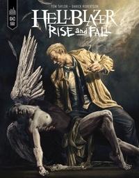 Tom Taylor et Darick Robertson - Hellblazer Rise & Fall.