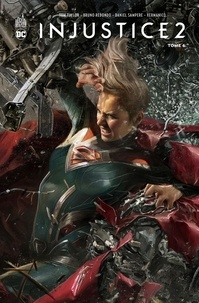 Tom Taylor et Bruno Redondo - Injustice 2 Tome 6 : .