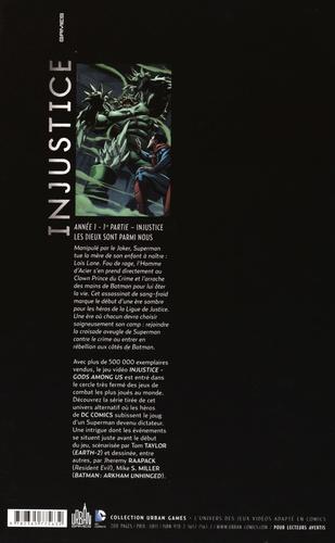 Injustice : Les Dieux sont parmi nous Tome 1