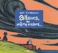 Tom Tirabosco - Ailleurs, au même instant....