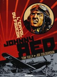Tom Tully et Joe Colquhoun - Johnny Red Tome 1 : L'envol du faucon.