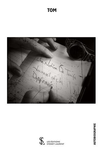 Tom - Une notion du temps - Journal d'un dyspraxique.