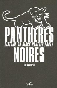 Tom Van Eersel - Panthères noires - Histoire du Black Panther Party.