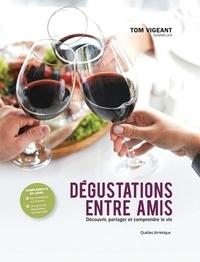 Dégustations entre amis - Découvrir, partager et comprendre le vin.pdf