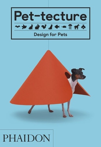 Tom Wainwright - Pet-tecture - Design for pets.