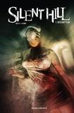 Tom Waltz et Steph Stamb - BD SILENT HILL  : Silent Hill T01 Rédemption.